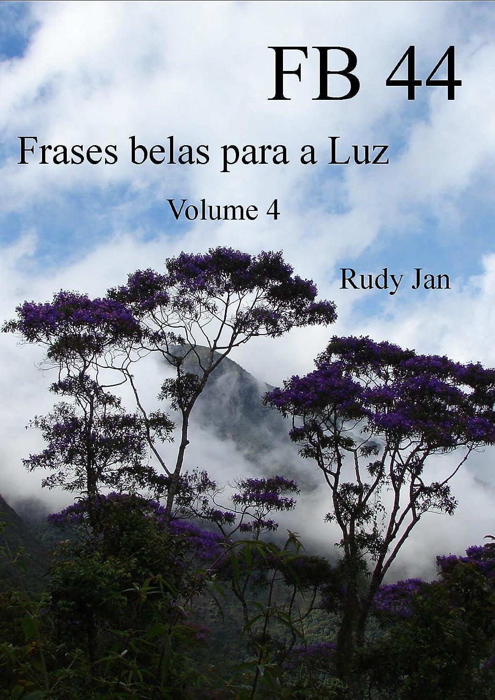 Fb 44 Frases Belas Para A Luz Portuguese Edition Ebook