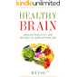 Healthy Brain: Increase Productivity and Efficiency To Learn Anything Fast