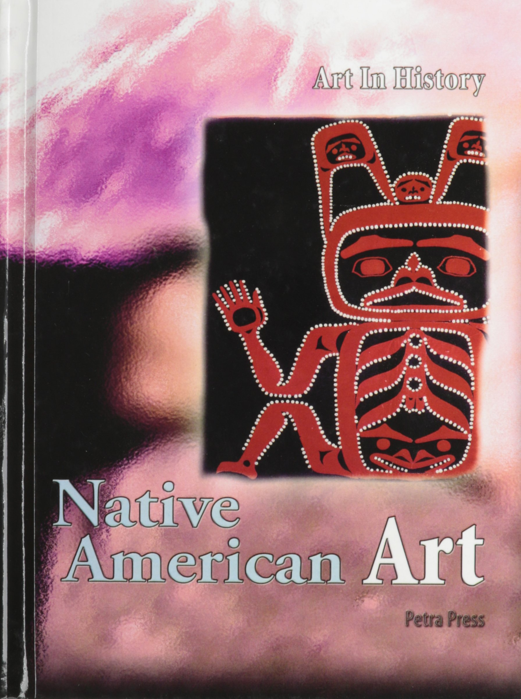 Download Native American Art (Art in History) ebook