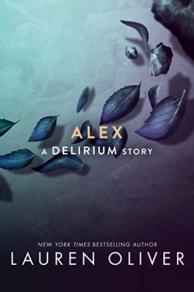 Amazon Com Alex Delirium Series Book 4 Ebook Oliver Lauren Kindle Store