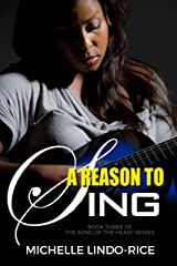 A Reason to Sing (Song of the Heart Series Book 3) Kindle Edition