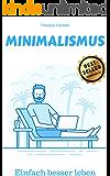 Minimalismus im haus leben statt wohnen mehr raum in for Einfach leben minimalismus