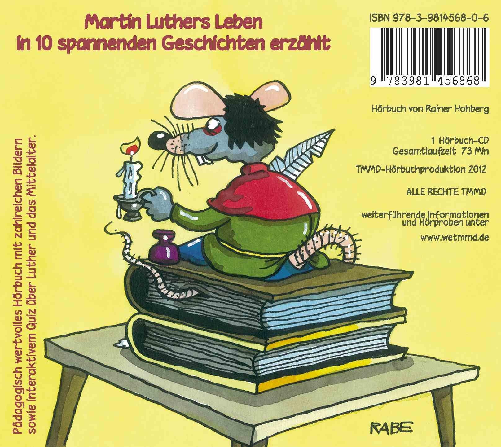Ratzekahl Packt Aus Luther Für Kinder Luthers Leben In 11
