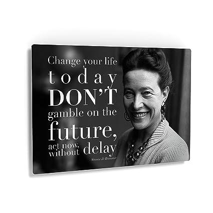 Amazon com: Change Your Life Today Simone deBeauvoir Quote