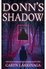 Donn's Shadow (The Soul Searchers Mysteries Book 2) Kindle Edition