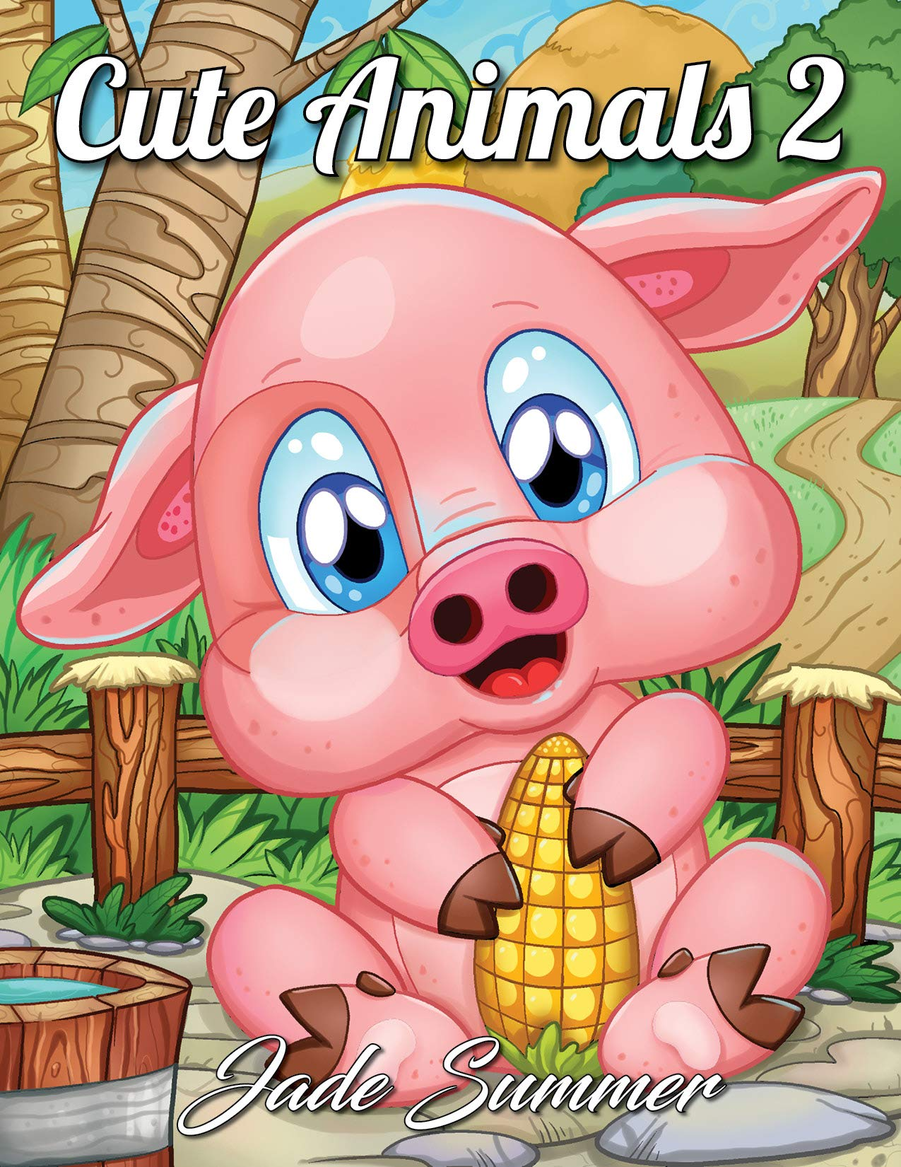 Amazon Com Cute Animals 2 A Coloring Book With Fun Easy And