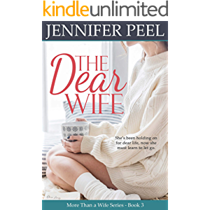 The Dear Wife (More Than a Wife Series Book 3)