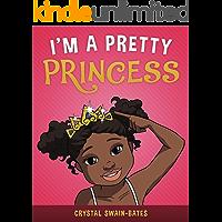 I'm a Pretty Princess