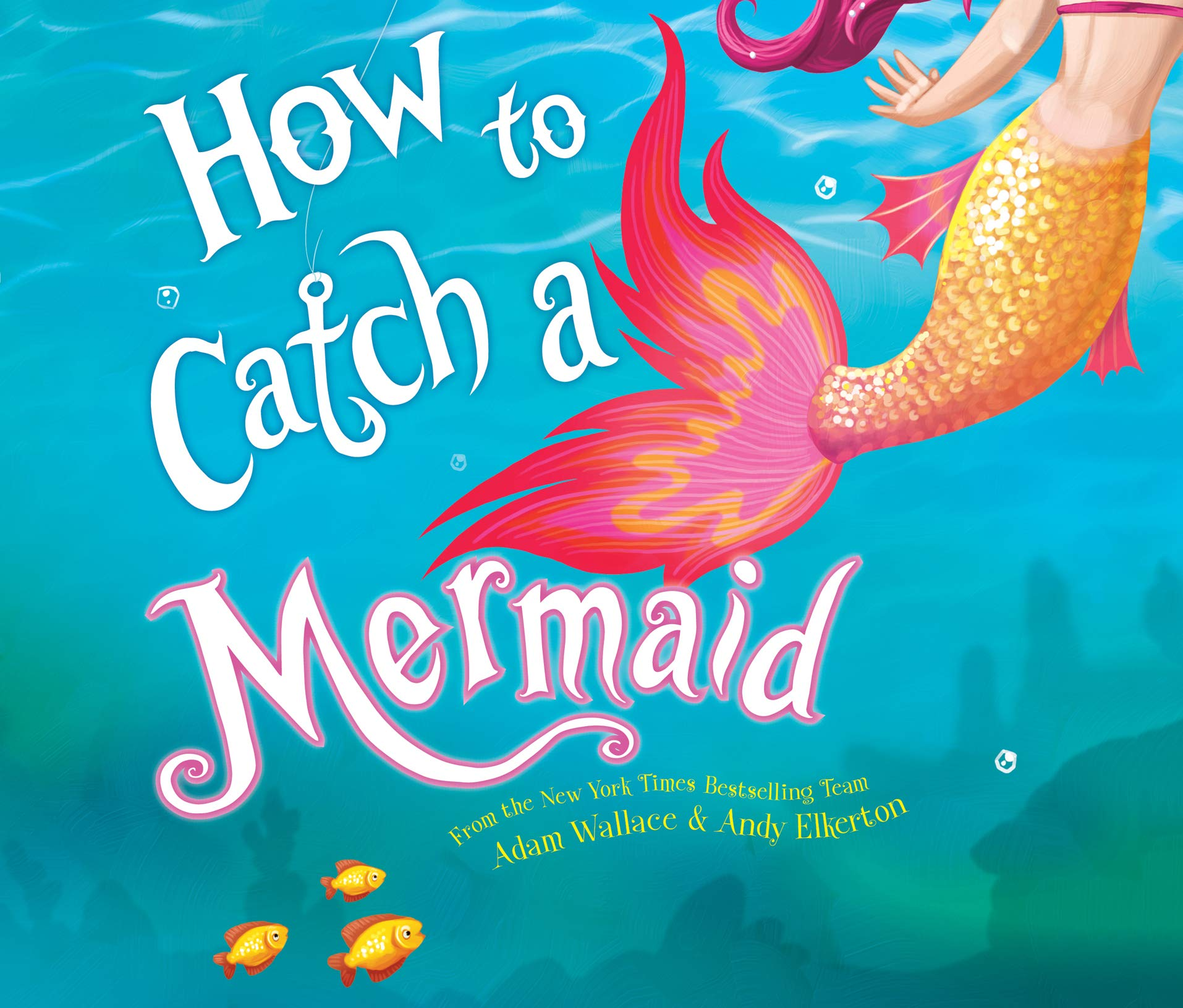 Amazon.com: How to Catch a Mermaid (9781974921126): Wallace, Adam ...