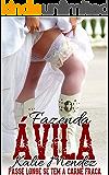 Fazenda Ávila (Portuguese Edition)