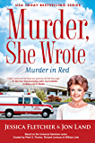 Murder, She Wrote: Murder in Red (Murder She Wrote Book 49)
