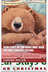 Bear Stays Up for Christmas Book For Kids (English Edition) Kindle Edition