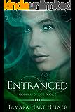 Entranced (Goddess of Fate Book 2)