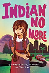 Indian No More Kindle Edition