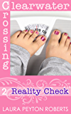 Reality Check (Clearwater Crossing Book 2)