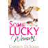 Some Lucky Woman: Jana's Story (What's luck got to do with It Book 1)