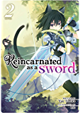 Reincarnated as a Sword (Light Novel) Vol. 2 (English Edition)