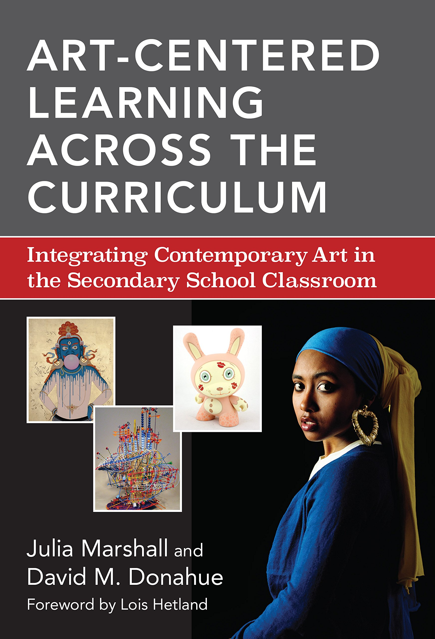 Amazon.com: Art-Centered Learning Across the Curriculum: Integrating ...