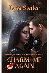 Charm Me Again Kindle Edition