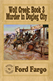 Wolf Creek: Murder in Dogleg City