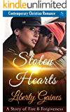 Stolen Hearts - A Story of Fire & Forgiveness: Contemporary Christian Romance