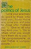 Politics of Jesus: Vicit Agnus Noster