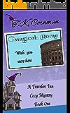 Magical Rome: A Travelers Inn Cozy Mystery Book 1