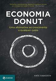 Economia Donut: Uma alternativa ao crescimento a qualquer custo