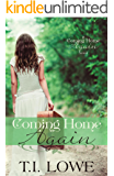 Coming Home Again (A Coming Home Again Novel Book 1) (English Edition)