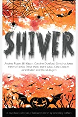 Shiver (A Halloween Short Story Collection) Kindle Edition