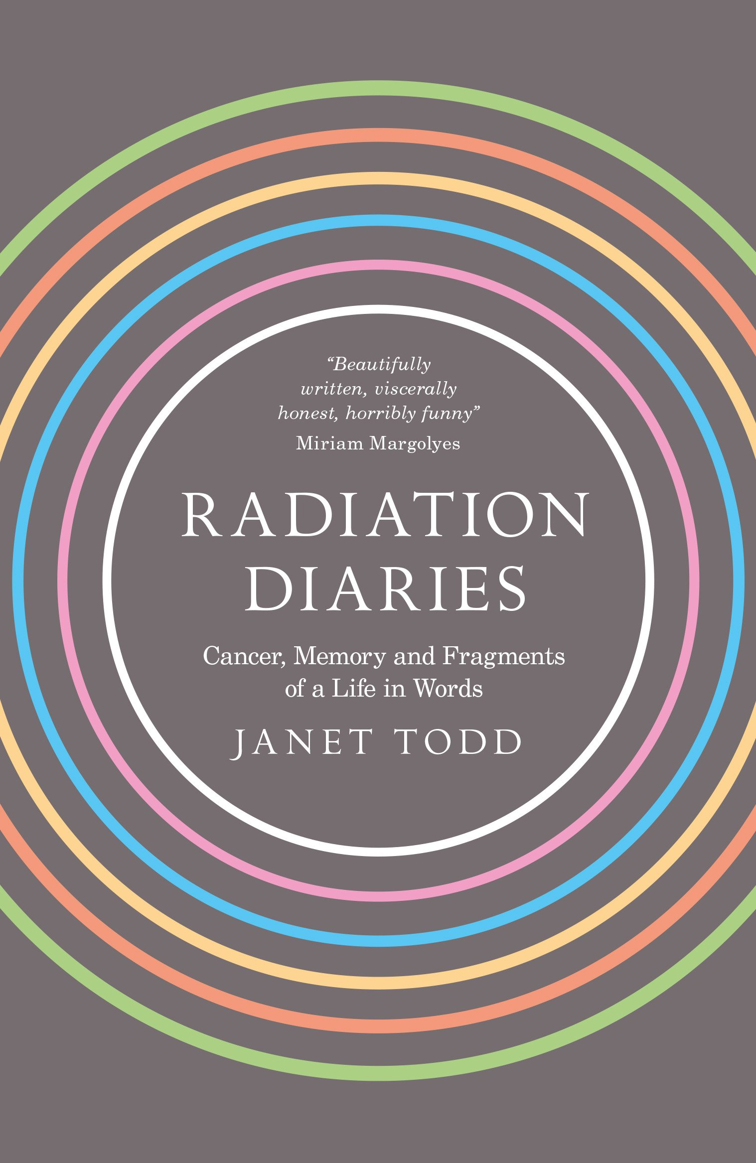 Radiation Diaries: Cancer, Memory and Fragments of a Life in