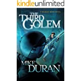 The Third Golem: A Reagan Moon Novel