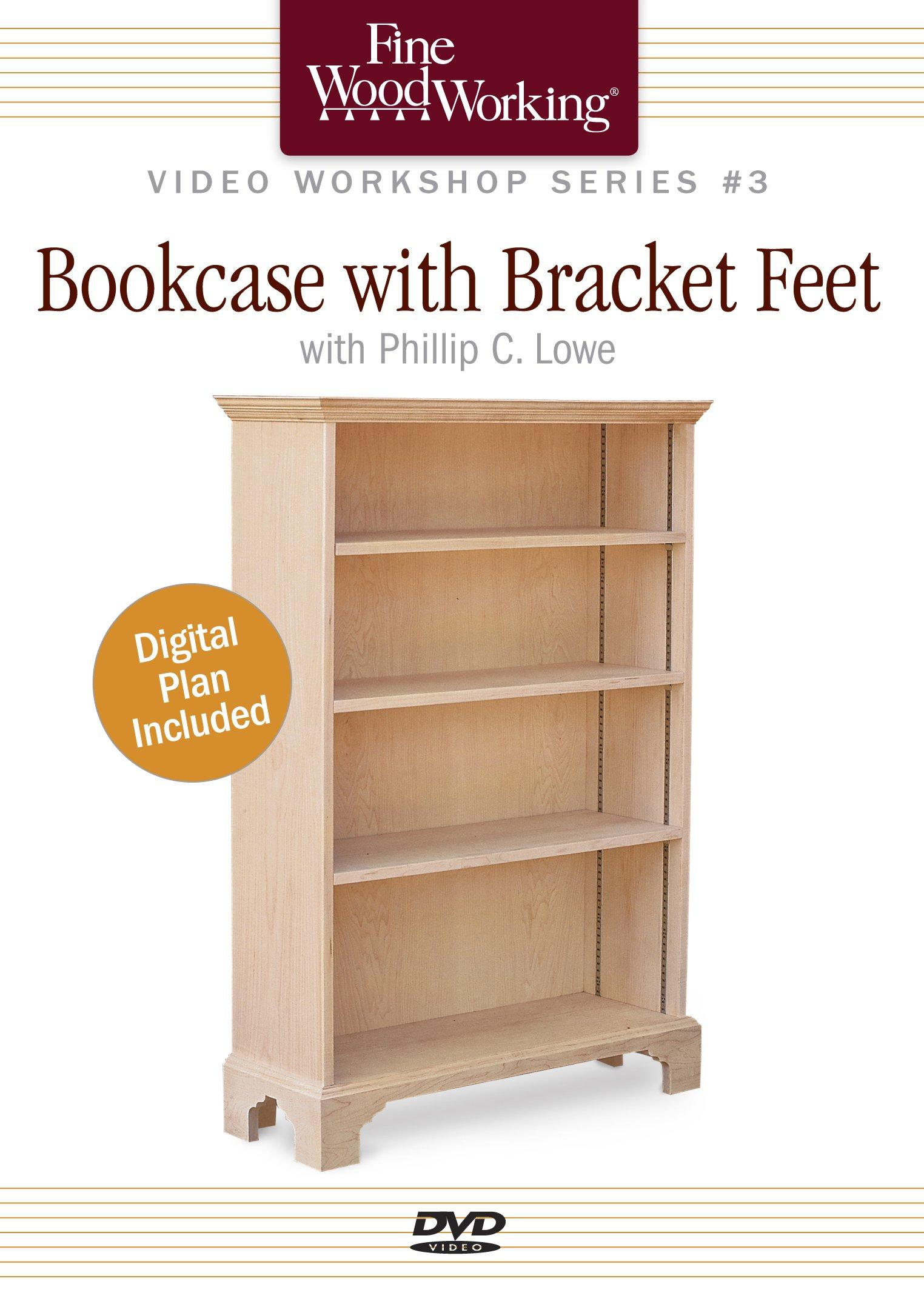 Fine Woodworking Video Workshop Series - Bookcase with Bracket Feet