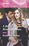 A Bride for the Brooding Boss (9 to 5)