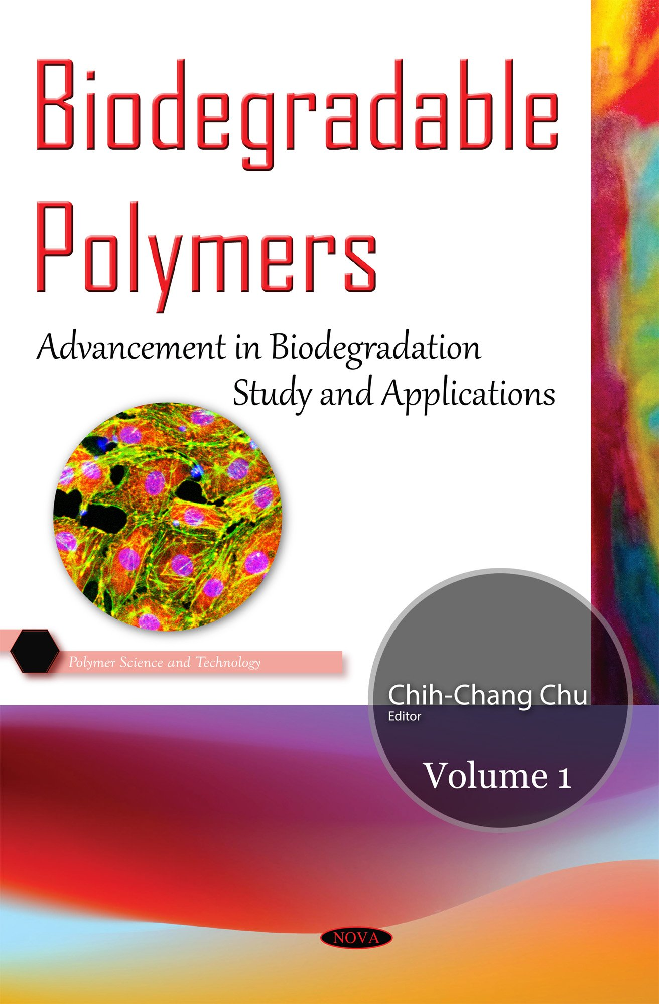 Biodegradable Polymers: Volume 1: Advancement in Biodegradation ...