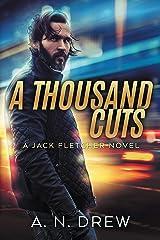 A Thousand Cuts: DS Jack Fletcher Kindle Edition