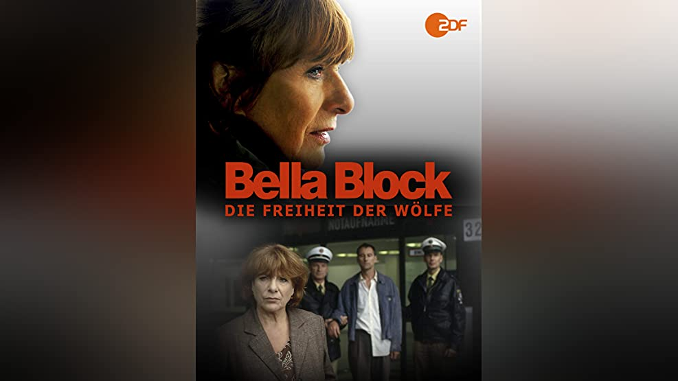 Bella Block - Die Freiheit der Wölfe