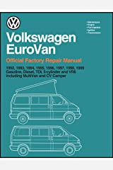 Volkswagen Eurovan: Official Factory Repair Manual: 1992, 1993, 1994, 1995, 1996, 1997, 1998, 1999: Gasoline, Diesel, Tdi, 5-Cylinder and Vr6, Including Multivan and cv(2 Volume Set) Paperback