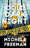 Cold Dark Night: A Heartstopping Gripping Novel of Psychological Suspense (Blue Hayes Crime Thriller Book 1)