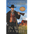 In Want of a Wife (Bitter Springs Book 3)