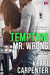 Tempting Mr. Wrong (Wrong Man Book 2)