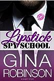 Lipstick Spy School (English Edition)