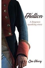 Hellion: A Regency spanking story Kindle Edition