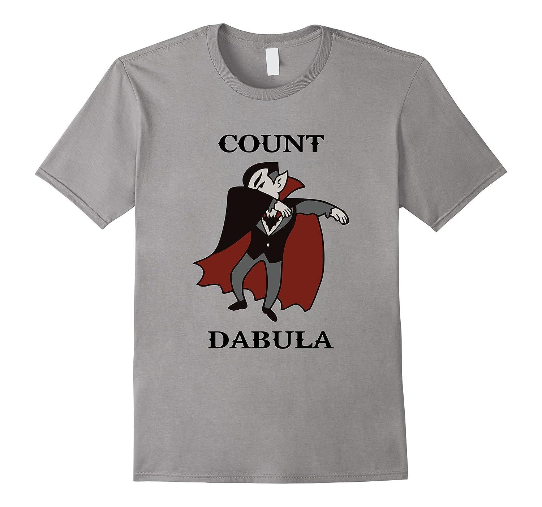 e912617f Count Dabula, Dracula Halloween Dabbing Funny T-Shirt-BN – Banazatee