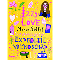 Expeditie vriendschap (IzzyLove Book 7)