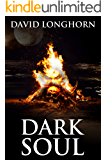Dark Soul: Supernatural Suspense with Scary & Horrifying Monsters (Devil Ship Series Book 2)