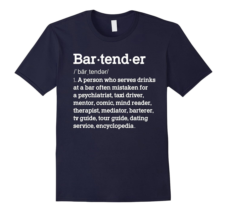Funny Bartender Definition Tshirt Gift for Bartenders-TD