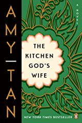 The Kitchen God's Wife: A Novel Kindle Edition