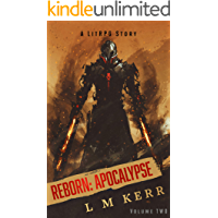 Reborn: Apocalypse (Volume 2): (A LitRPG/Wuxia Story)