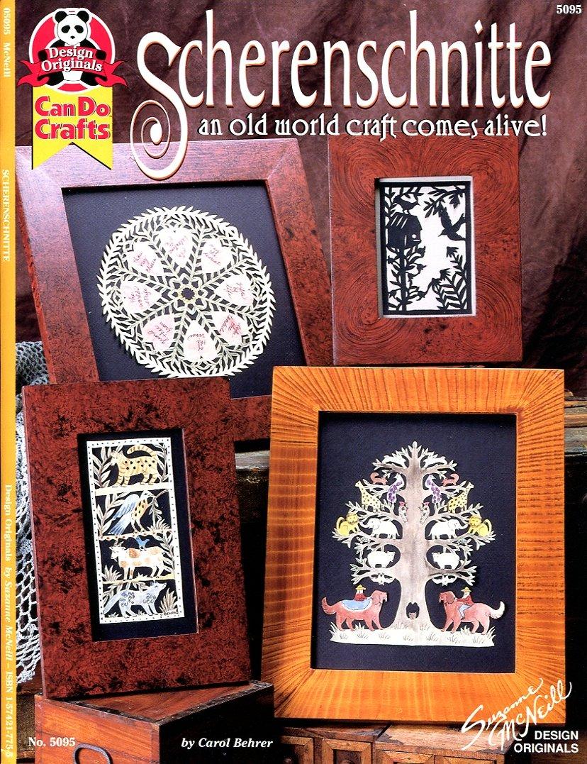 Scherenschnitte: An Old World Craft Comes Alive! (Can do crafts) pdf epub